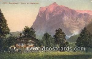 Grindelwald Swizerland, Schweiz, Svizzera, Suisse Chalet mit Wetterhorn  Chal...