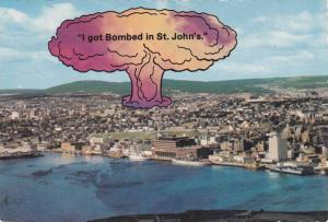 I Got Bombed in St Johns , Newfoundland , Canada , PU-1978