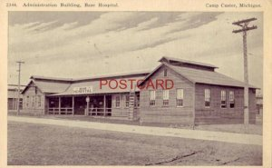 1919 ADMINISTRATION BUILDING, BASE HOSPITAL, CAMP CUSTER, MICHIGAN