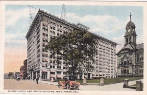 Wilmington, Delaware, PU-1915 ; Dupont Hotel and Office Building