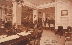 California San Fracisco Main Lobby Manx Hotel