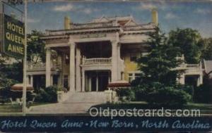 Hotel Queen Anne, New Bern, North Carolina, USA Motel Hotel Postcard Postcard...