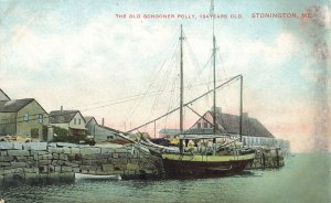 Stonington ME The Old Schooner Holly 104 Years Old Postcard