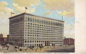 PHILADELPHIA , Pennsylvania , 1910 ; Proposed new Wanamaker Store