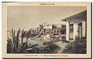 Old Postcard Ile De Port Cros Le Chateau Fort Francois 1er and the small port