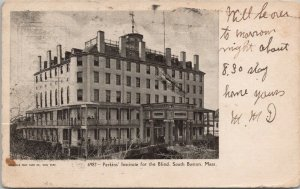 Perkins Institute For The Blind South Boston MA c1906 Postcard F61