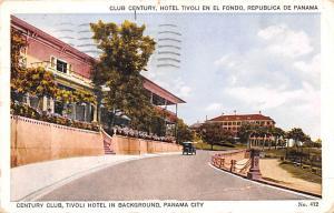 Panama Old Vintage Antique Post Card Century Club, Tivoli Hotel in Background...