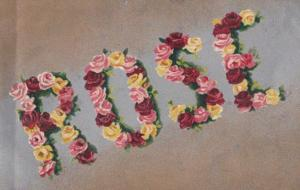 A Girls Lady Named Called ROSE Give Written In Flowers Antique Name Postcard