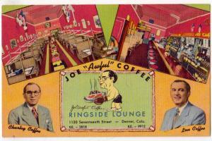 Joe Awful Coffee, Ringside Lounge, Denver Co