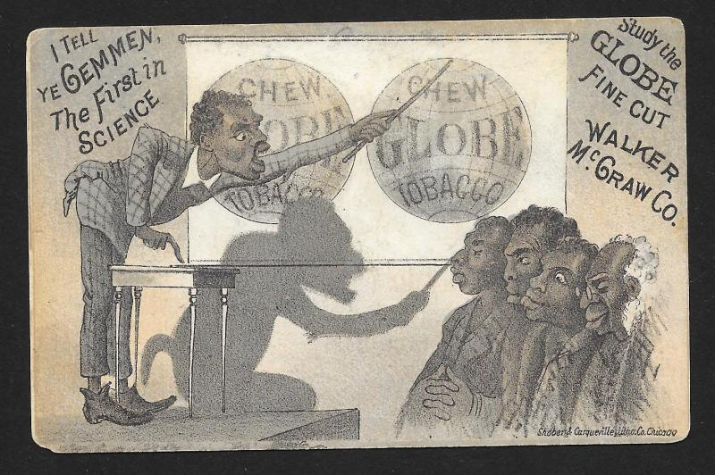 VICTORIAN TRADE CARD Globe Tobacco Black Man Lecturing & Shadow Ape 'I Tell you