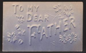 General Greetings - To My Dear Father - Used - Embossed