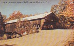 A Picturesque Covered Bridge An Old Historic Landmark