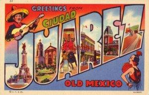 GREETINGS FROM CIUDAD JUAREZ OLD MEXICO various views