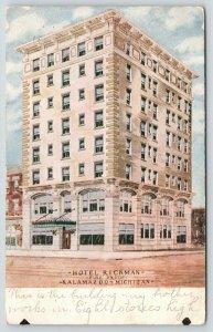 Kalamazoo Michigan~Hotel Rickman~Shops Beside~1908 Postcard