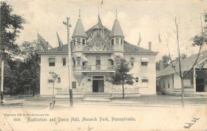Monarch Park Pennsylvania~Auditorium and Dance Hall~1906 Rotograph #5456