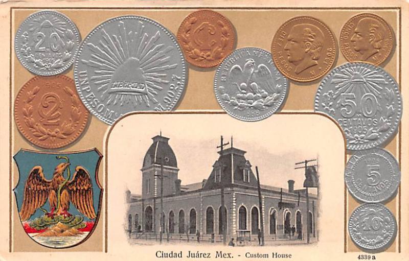 Coin Postcard, Old Vintage Antique Ciudad Juarez Mexico
