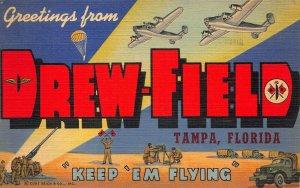 Tampa FL Keep Em Flying Drew-Field Large Letters Curt Teich Postcard