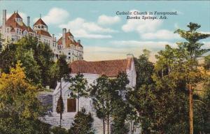 Catholic Church In Foreground Eureka Springs Arkansas