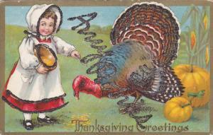 THANKSGIVING, 1900-1910's; Girl Feeding A Turkey, Thanksgiving Greetings