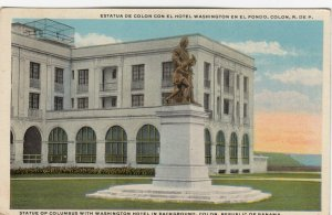 COLON , Panama Canal , 00-10s ; Festival DayColumbus Statue , Washington Hotel