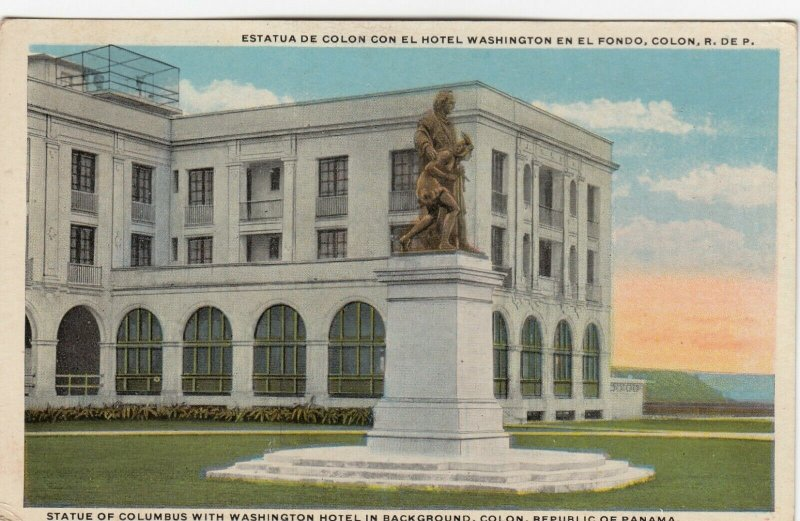 COLON , Panama Canal , 00-10s ; Festival DayColumbus Statue , Washington Hotel