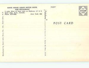 Unused Pre-1980 WHITE HOUSE MOTEL & RESTAURANT St. Saint John NB o0148