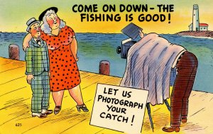 Humor - Come on down- the fishing is good!