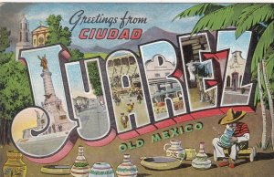 Mexico Greetings From Ciudad Juarez Large Letter Linen sk2415a