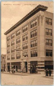 1913 Sapulpa, Oklahoma Postcard BERRYHILL BUILDING Downtown Street Scene