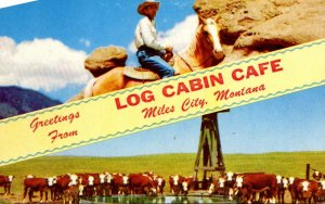 Montana Greetings From Log Cabin Cafe Miles City