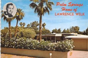 Lawrence Welk - Palm Springs, California