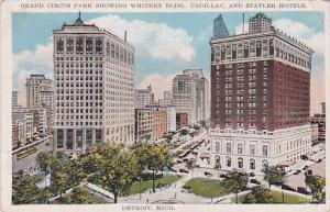 Grand Circus Parkj Showing Whitney Building Cadillac And Statler Hotels Detro...