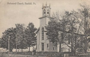 BUSHKILL , Pennsylvania, PU-1913; Reformed Church