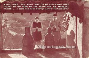 Wang Lung, Paul Muni and O Lan, Give Thanks To God of the Earth 1938 Theater ...