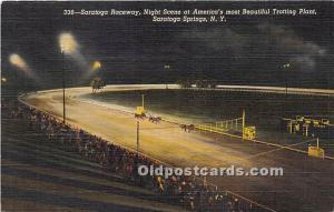 Saratoga Raceway, Night Scene at America's most beautiful Trotting Plant...