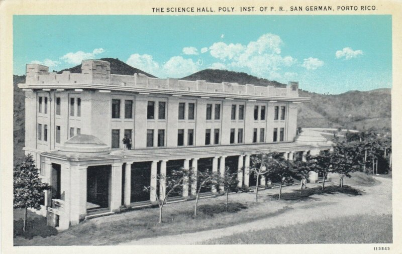 SAN GERMAN, Puerto Rico , 1910s ; Science Hall , Poly Inst of P.R.