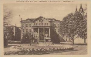 Kentucky Nazareth Administration Building Nazareth Junior College And Academy...