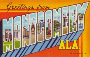 GREETINGS FROM MONTGOMERY ALA.