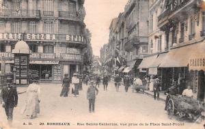 Bordeaux France Rue Sainte Catherine Bordeaux Rue Sainte Catherine