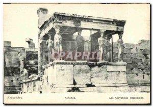Old Postcard Greece Athens Greece The Caryatids