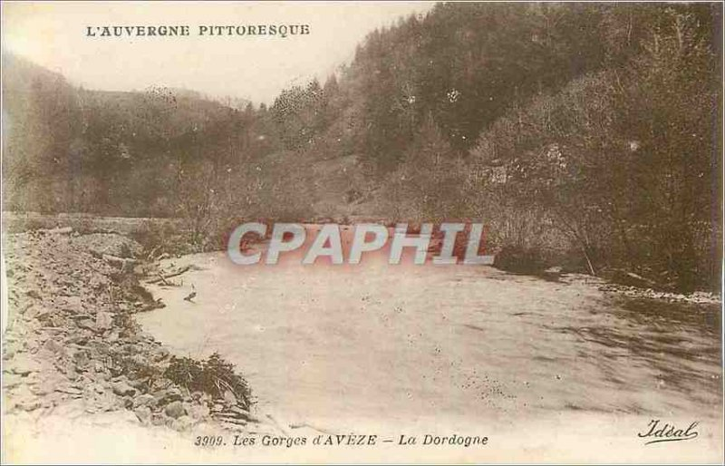 Old Postcard The 3909 Auvergne picturesque gorges of the Dordogne aveze