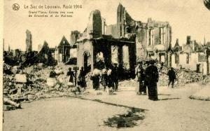 France - Louvain. WWI, August 1914. Ruins at Grand Place. Entrance to Rues Br...