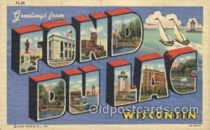 Fond Du Lac, Wisconsin, USA Large Letter Town Unused