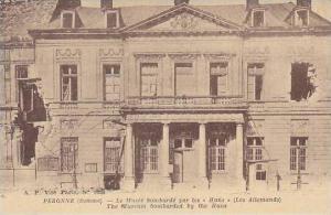 France Peronne Le Musee bombarde par les Huns