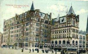 Colonial European Hotel - York, Pennsylvania