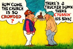 Humour How Come The Church Is So Crowded There 's A Trucker Down There C...