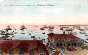Colombo Ceylon, Ceylan Colombo Harbour and Landing Jetty Colombo Colombo Harb...