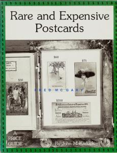 Classic Reference: John M. Kaduck on Rare and Expensive Postcards