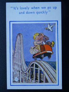 Comic Big Dipper Theme LOVELY GOING UP & DOWN QUICKLY c1960s Postcard by C.C.Ltd