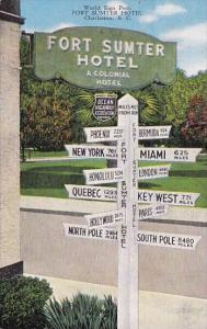 South Carlina Charleston World Sign Post Fort Sumter Hotel